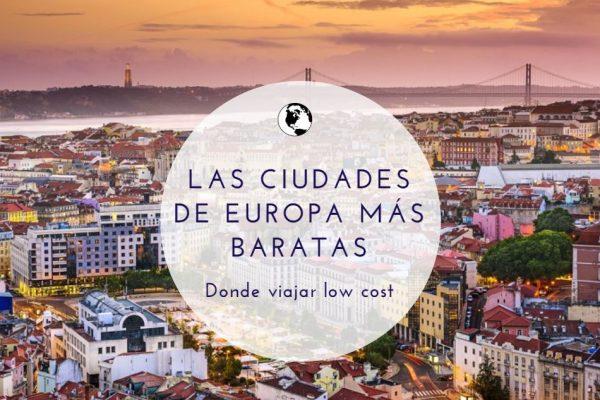 Las ciudades de Europa más baratas donde viajar low cost