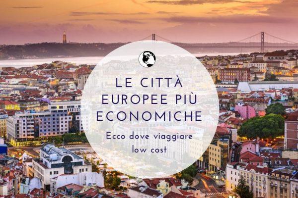 Città europee economiche: eccone 5 da visitare low cost
